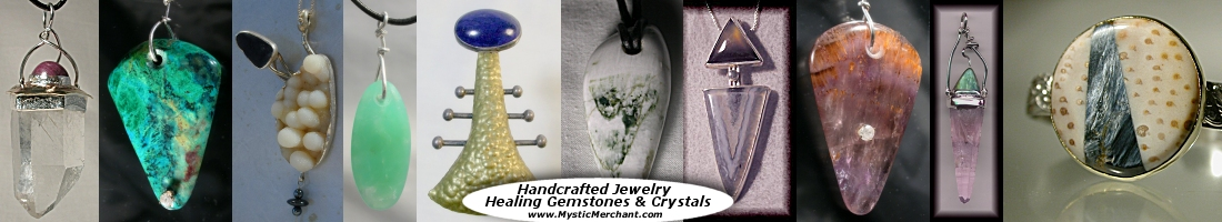 Handcrafted and custom jewelry in gold silver, GemStones, Gems, stones, Quartz Crystals,   One of a Kind custom jewelry.